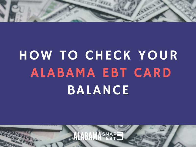 Check your Alabama EBT Card Balance